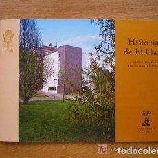 Libros de segunda mano: HISTORIAS DE EL LLANO - GIJON - 2007. Lote 210703011