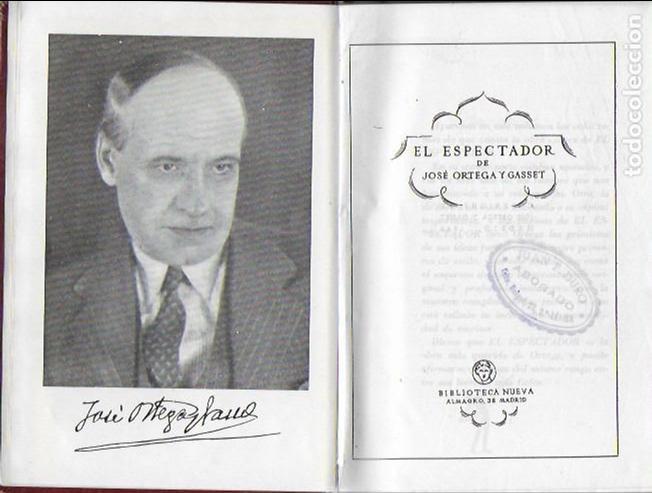 EL ESPECTADOR / JOSE ORTEGA Y GASSET. MADRID : BIB. NUEVA, 1943. 17X12 CM. 1067 P. PAPEL BIBLIA (Libros de Segunda Mano - Pensamiento - Otros)