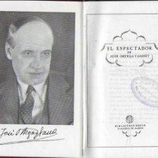 Libros de segunda mano: EL ESPECTADOR / JOSE ORTEGA Y GASSET. MADRID : BIB. NUEVA, 1943. 17X12 CM. 1067 P. PAPEL BIBLIA. Lote 107332907