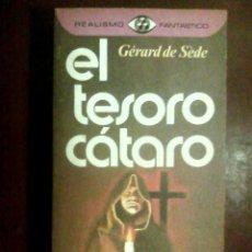 Libros de segunda mano: DE SÈDE, GÉRARD - EL TESORO CÁTARO. Lote 107341699