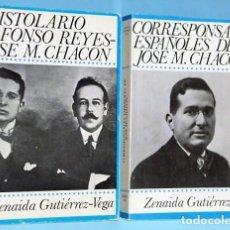 Libros de segunda mano: SOBRE JOSÉ M. CHACÓN: EPISTOLARIO / CORRESPONSALES ESPAÑOLES... (2 LIBROS). Lote 107361399