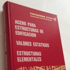 Libros de segunda mano: ENSIDESA. ACERO PARA ESTRUCTURAS DE EDIFICACIÓN. AÑO 1993.. Lote 107369464
