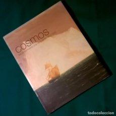 Libros de segunda mano: COSMOS - DEL ROMANTICISMO A LA VANGUARDIA, 1801-2001 – ED. (EN ESPAÑOL) ANGLE / CCCB, 1999. Lote 107409811