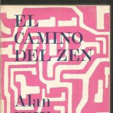 Libros de segunda mano: ALAN W. WATTS. EL CAMINO DEL ZEN. EDHASA. Lote 107410283