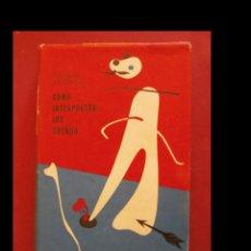 Libros de segunda mano: COMO INTERPRETAR LOS SUEÑOS. F. OLIVER BRACHFELD. Lote 107414527
