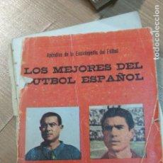 Libros de segunda mano: LOS MEJORES DEL FUTBOL ESPAÑOL. Lote 107493939