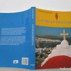 Libros de segunda mano: LAWRENCE DURRELL. LAS ISLAS GRIEGAS. RM85141. . Lote 107558723