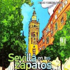 Libros de segunda mano: SEVILLA EN TUS ZAPATOS. YBARRA BORES, PEDRO. ANS-596. Lote 107592463