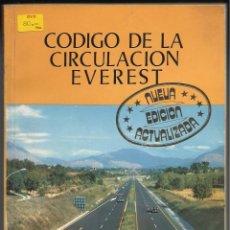 Libros de segunda mano: CODIGO DE LA CIRCULACION EVEREST.. Lote 107614699