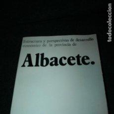 Libros de segunda mano: ALBACETE ESTRUCTURA DE DESARROLLO ECONÓMICO DE LA PROVINCIA 1971. 256 PÁGS.. Lote 107621203