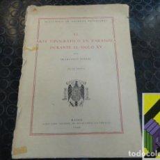 Libros de segunda mano: VINDEL, FRANCISCO EL ARTE TIPOGRÁFICO EN ESPAÑA DURANTE EL SIGLO XV. ZARAGOZA. Lote 107641703