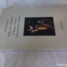Libros de segunda mano: HEROÍNAS CON VOZ PROPIA. EL DISCURSO FEMENINO EN LOS DRAMAS DE CALDERÓN. BUENO PÉREZ, L- 2003. Lote 107688519