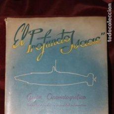 Libros de segunda mano: EL PROFUNDO ISAAC, GUION CINEMATOGRAFICO, POR ANTONIO ISAAC PERAL, MADRID 1956. Lote 107692191