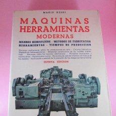 Libros de segunda mano: LIBRO-MÁQUINAS,HERRAMIENTAS MODERNAS-MARIO ROSSI-HOEPLI-ED.CIENTIFICO.MÉDICA-5ªEDICIÓN-1966. Lote 107759243
