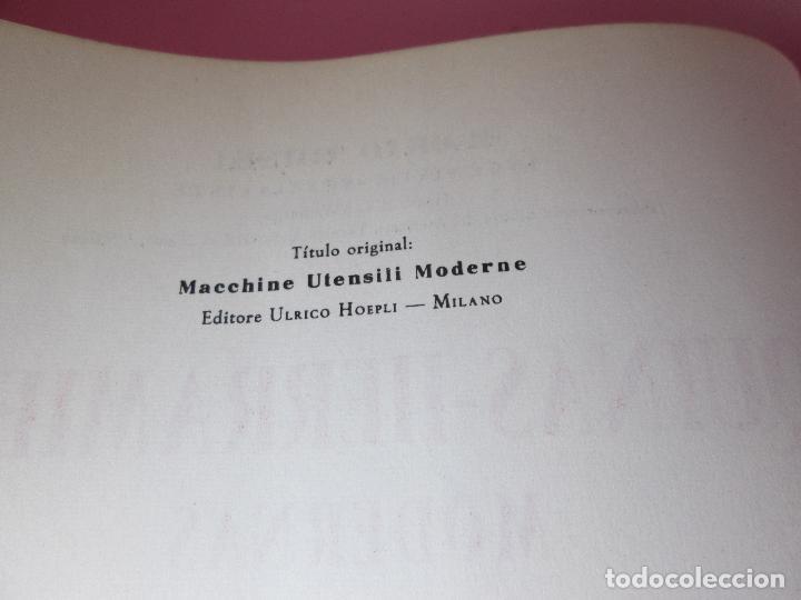Libros de segunda mano: libro-máquinas,herramientas modernas-mario rossi-hoepli-ed.cientifico.médica-5ªedición-1966 - Foto 7 - 107759243