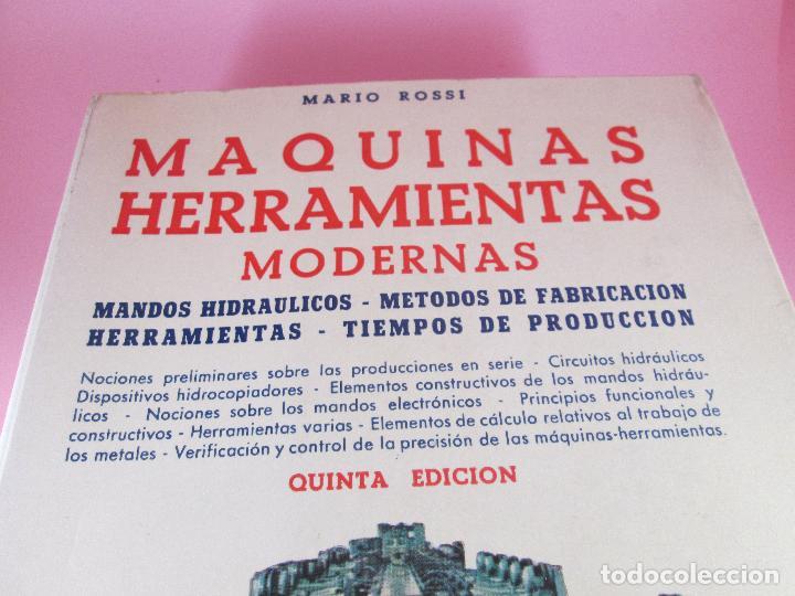 Libros de segunda mano: libro-máquinas,herramientas modernas-mario rossi-hoepli-ed.cientifico.médica-5ªedición-1966 - Foto 19 - 107759243