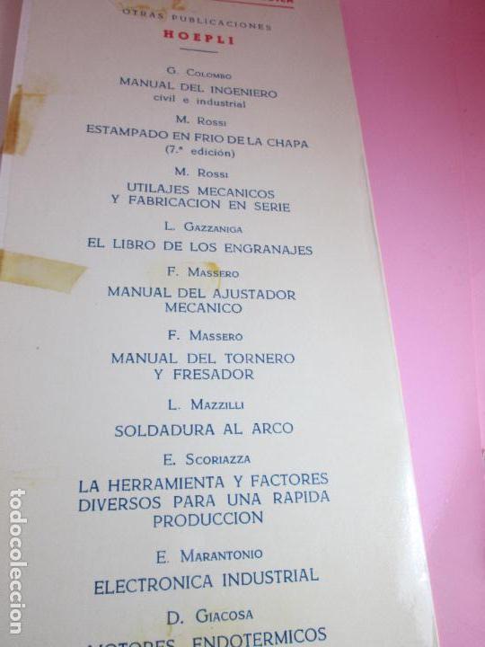 Libros de segunda mano: libro-máquinas,herramientas modernas-mario rossi-hoepli-ed.cientifico.médica-5ªedición-1966 - Foto 22 - 107759243
