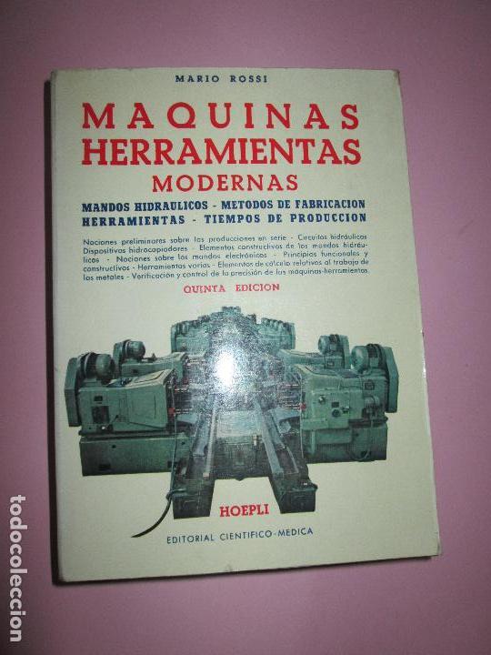 Libros de segunda mano: libro-máquinas,herramientas modernas-mario rossi-hoepli-ed.cientifico.médica-5ªedición-1966 - Foto 29 - 107759243