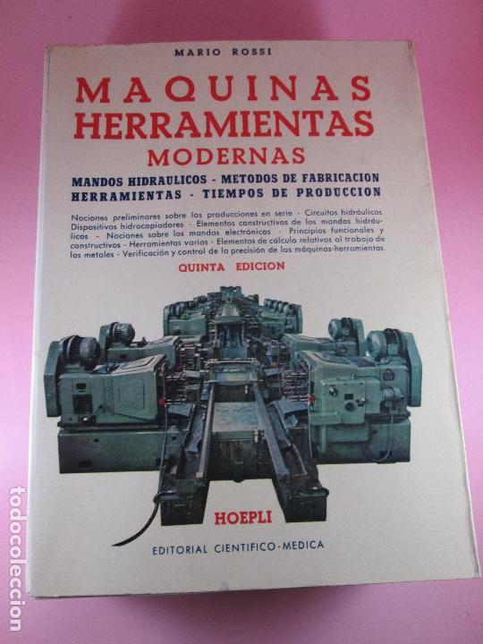 Libros de segunda mano: libro-máquinas,herramientas modernas-mario rossi-hoepli-ed.cientifico.médica-5ªedición-1966 - Foto 30 - 107759243