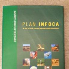 Libros de segunda mano: PLAN INFOCA CONSEJERÍA DE MEDIO AMBIENTE FORESTAL INCENDIOS. Lote 133561701