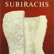 Libros de segunda mano: SUBIRACHS, JOSÉ CORREDOR-MATHEOS. Lote 107849731