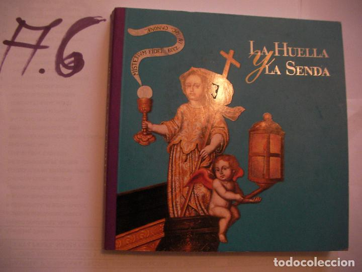 LA HUELLA Y LA SENDA (Libros de Segunda Mano - Historia - Otros)