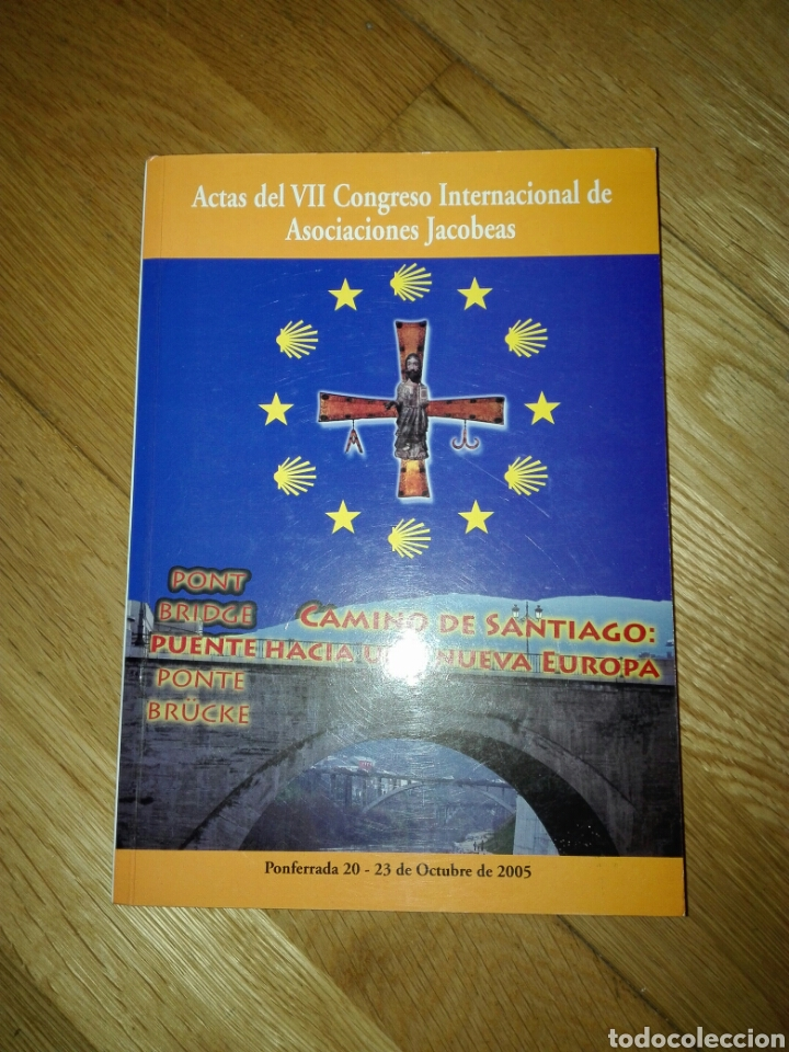 ACTAS DEL VII CONGRESO INTERNACIONAL DE ASOCIACIONES JACOBEAS (Libros de Segunda Mano - Historia - Otros)
