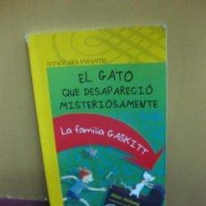 Libros de segunda mano: EL GATO QUE DESAPARECIO MISTERIOSAMENTE. LA FAMILIA GASKITT. ALLAN AHLBERG. ALFAGUARA INFANTIL. Lote 107911107