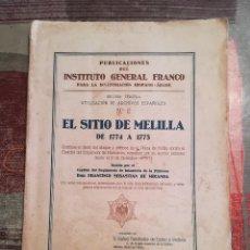 Libros de segunda mano: EL SITIO DE MELILLA DE 1774 A 1775 - DON FRANCISCO SEBASTIÁN DE MIRANDA - TÁNGER, 1939. Lote 107923279