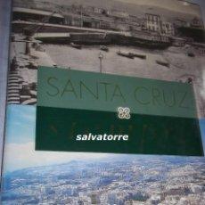 Libros de segunda mano: SANTA CRUZ SIEMPRE.TENERIFE.CANARIAS.1995. Lote 107938987
