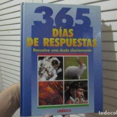 Libros de segunda mano: 365 DÍAS DE RESPUESTAS. Lote 107943035