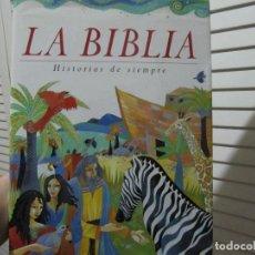 Libros de segunda mano: LA BIBLIA HISTORIAS DE SIEMPRE. Lote 107943187