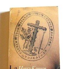 Libros de segunda mano: LA INQUISICION ESPAÑOLA - HENRY KAMEN. Lote 107955315