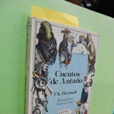 Libros de segunda mano: CUENTOS DE ANTAÑO. PERRAULT, CH. ED. ANAYA. MADRID 1986. 4ª EDICIÓN. Lote 115374784