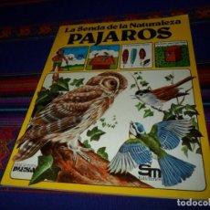 Libros de segunda mano: LA SENDA DE LA NATURALEZA PÁJAROS. PLESA 1984. RÚSTICA. BUEN ESTADO. RARO.. Lote 108211963