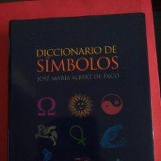 Libros de segunda mano: RESERVADO DICCIONARIO DE SIMBOLOS - JOSÉ MARÍA ALBERT - ÓPTIMA - 1ª EDICIÓN 2003 - MUY BUEN ESTADO. Lote 143952784