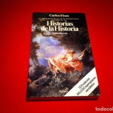Libros de segunda mano: CARLOS FISAS. HISTORIAS DE LA HISTORIA. ED. PLANETA, 1986.. Lote 108278883