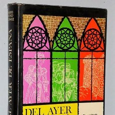 Libros de segunda mano: LA ESPAÑA DEL AYER. TRÍPTICOS HISTÓRICOS. Lote 108288275