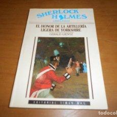 Libros de segunda mano - EL HONOR DE LA ARTILLERIA LIGERA DE YORKSHIRE - SHERLOCK HOLMES LIBRO-JUEGO Nº 6 - TIMUN MAS - NUEVO - 108302135