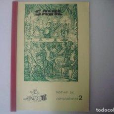 Libros de segunda mano: LIBRERIA GHOTICA. SAVIL. NOTAS DE CONFERENCIA 2. 1980. FOLIO. DEDICATORIA MANUSCRITA DEL MAGO.. Lote 108324635