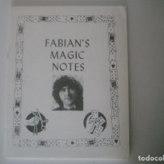 Libros de segunda mano: LIBRERIA GHOTICA. FABIAN'S MAGIC NOTES. 1986. FOLIO. DEDICATORIA MANUSCRITA DEL MAGO.. Lote 108325171