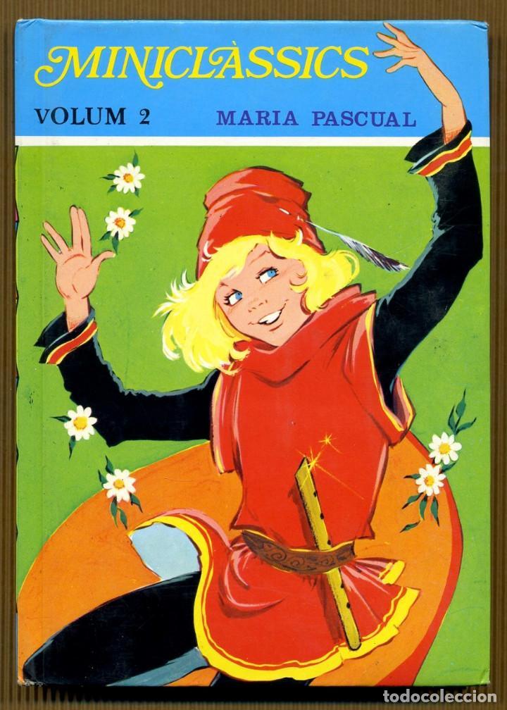 MINICLÀSSICS VOL. 2 - LA RATETA PRESUMIDA MARIA PASCUAL (Libros de Segunda Mano - Literatura Infantil y Juvenil - Otros)