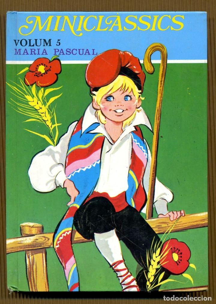 MINICLÀSSICS VOL. 5 - EL SABATER I ELS FOLLETS MARIA PASCUAL (Libros de Segunda Mano - Literatura Infantil y Juvenil - Otros)
