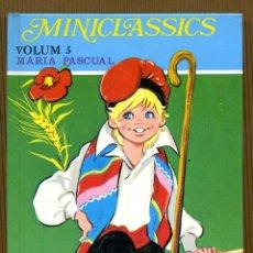 Libros de segunda mano: MINICLÀSSICS VOL. 5 - EL SABATER I ELS FOLLETS MARIA PASCUAL. Lote 108362295