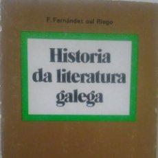 Libros de segunda mano: LIBRO. HISTORIA DE LA LITERATURA GALEGA. F. FDEZ.DEL RIEGO. Lote 108383051