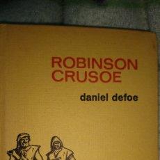 Libros de segunda mano: ROBINSON CRUSOE DANIEL DEFOE. Lote 108386451