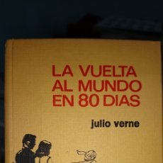 Libros de segunda mano: LA VUELTA AL MUNDO EN 80 DÍAS JULIO VERNE. Lote 108387806