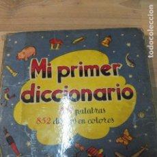 Libros de segunda mano: MI PRIMER DICCIONARIO INFANTIL ILUSTRADO -JULIA DAROQUI RODOLFO DAN -3ª EDICION -SIGMAR -1957. Lote 108402359