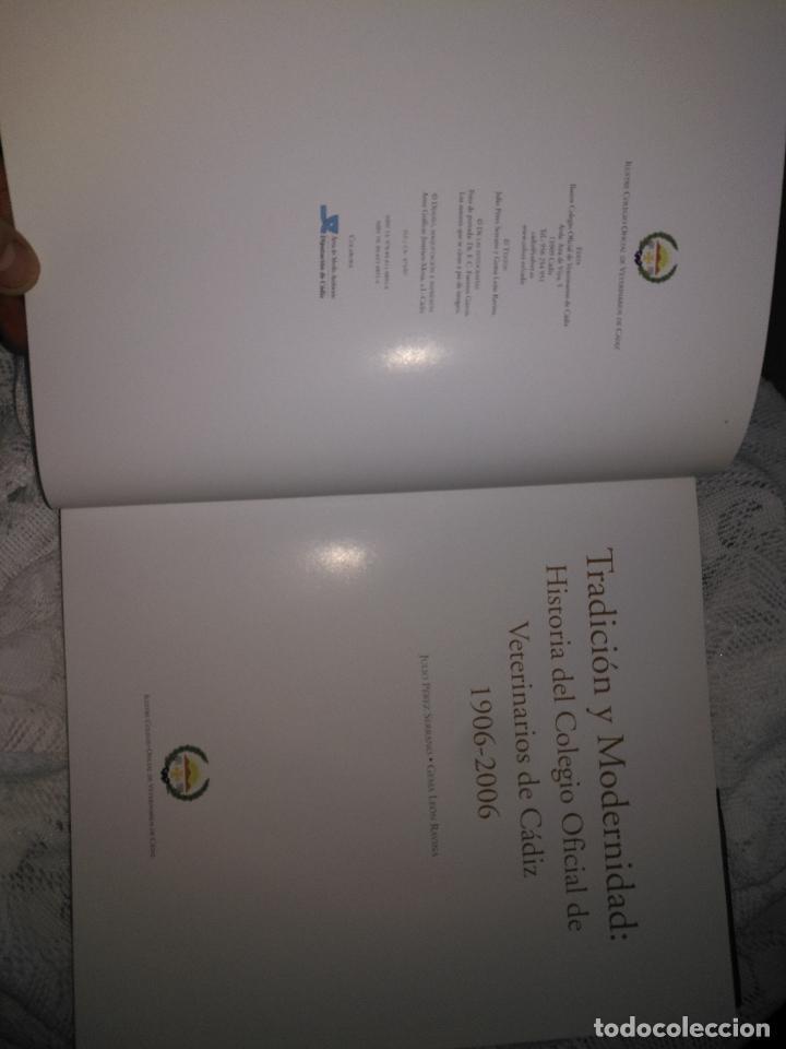 Libros de segunda mano: TRADICIÓN Y MODERNIDAD. HISTORIA COLEGIO OFICIAL DE VETERINARIOS CÁDIZ caballos cerdos burros perro - Foto 16 - 108432063
