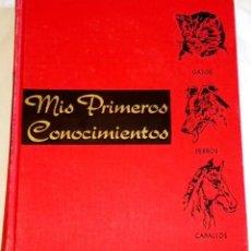 Libros de segunda mano: MIS PRIMEROS CONOCIMIENTOS - GATOS, PERROS, CABALLOS - GROLIER INCORPORATED 1967. Lote 108439299